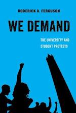 We Demand (American Studies Now Critical Histories of the Present, nr. 1)