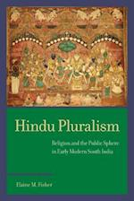 Hindu Pluralism (South Asia Across the Disciplines)