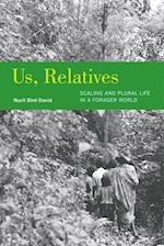Us, Relatives (Ethnographic Studies in Subjectivity)