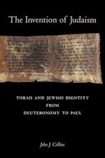 The Invention of Judaism (Taubman Lectures in Jewish Studies, nr. 7)