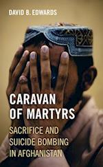 Caravan of Martyrs af David B. Edwards