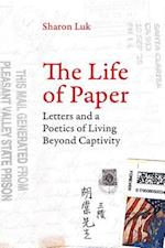 The Life of Paper (American Crossroads, nr. 46)