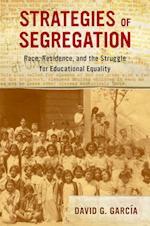 Strategies of Segregation (American Crossroads, nr. 47)