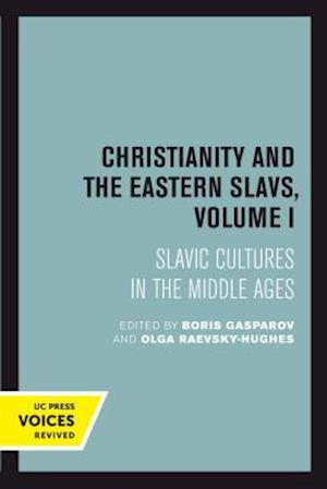 Christianity and the Eastern Slavs, Volume I