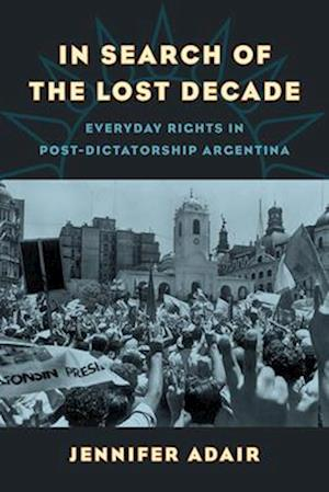 In Search of the Lost Decade