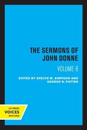 The Sermons of John Donne, Volume VIII