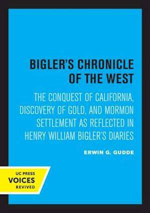 Bigler's Chronicle of the West