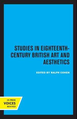Studies in Eighteenth-Century British Art and Aesthetics
