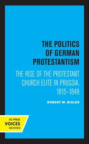 The Politics of German Protestantism
