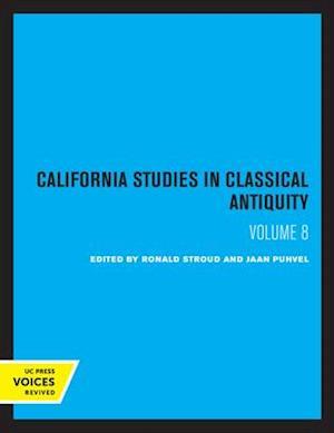 California Studies in Classical Antiquity, Volume 8