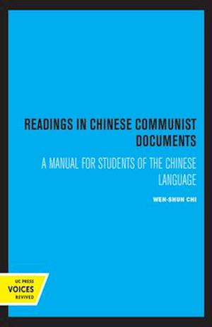 Readings in Chinese Communist Documents