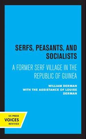 Serfs, Peasants, and Socialists