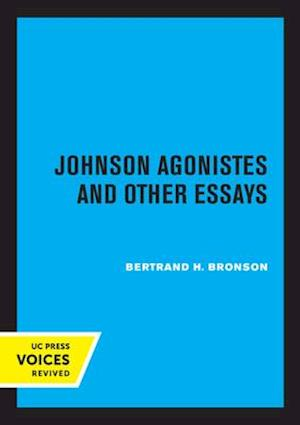 Johnson Agonistes and Other Essays