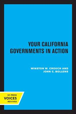 Your California Governments in Action, Second Edition