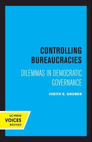Controlling Bureaucracies