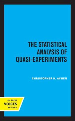 The Statistical Analysis of Quasi-Experiments