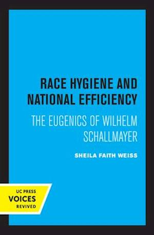 Race Hygiene and National Efficiency