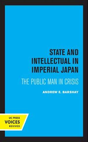 State and Intellectual in Imperial Japan