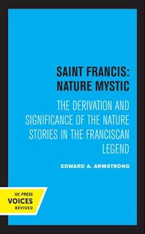 Saint Francis: Nature Mystic
