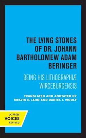 The Lying Stones of Dr. Johann Bartholomew Adam Beringer