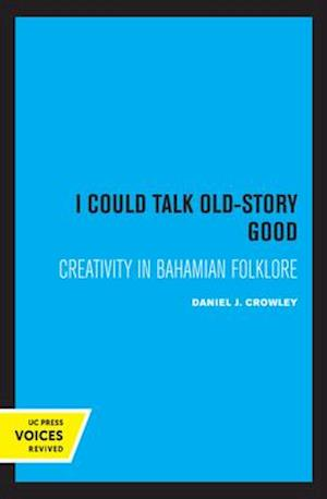 I Could Talk Old-Story Good