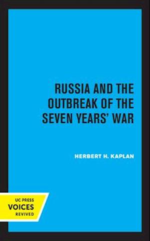 Russia and the Outbreak of the Seven Years' War