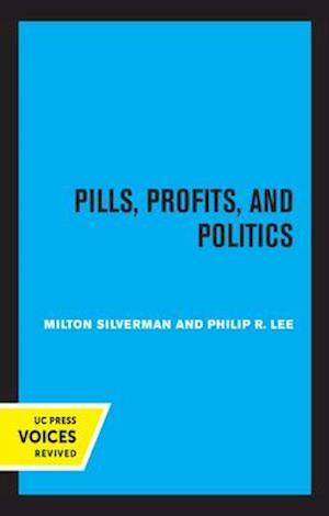 Pills, Profits, and Politics