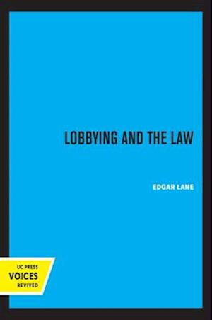 Lobbying and The Law