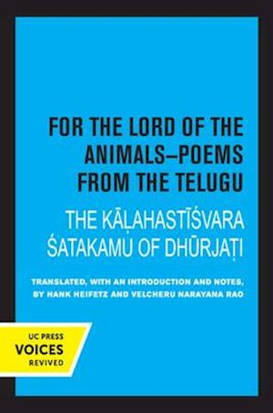 For the Lord of the Animals-Poems from The Telugu
