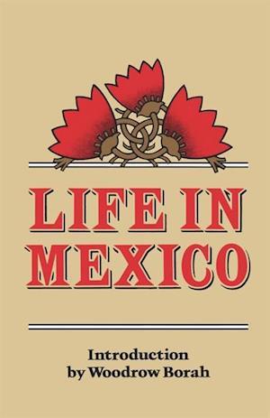 Life in Mexico af Madame Frances Calderon De La Barca