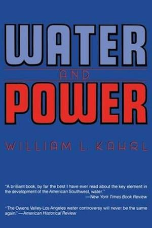 Water and Power af William L. Kahrl