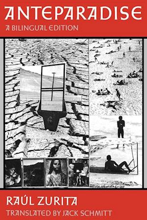 Anteparadise, A Bilingual edition af Raul Zurita