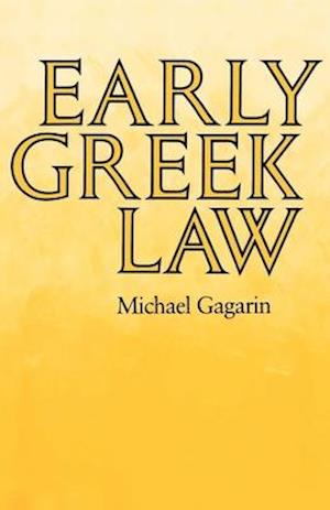 Early Greek Law af Michael Gagarin