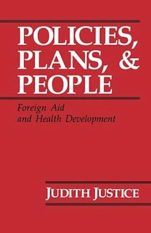 Policies, Plans, and People af Judith Justice