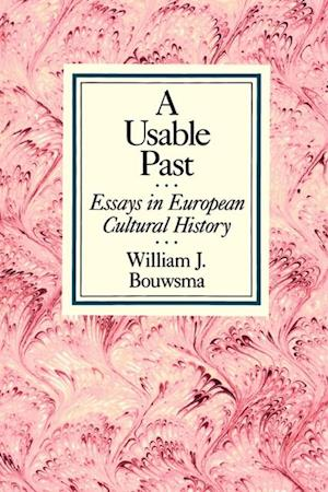 Usable Past af William J. Bouwsma