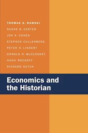 Economics and the Historian af Richard Sutch, Stephen Cullenberg, Jon S. Cohen