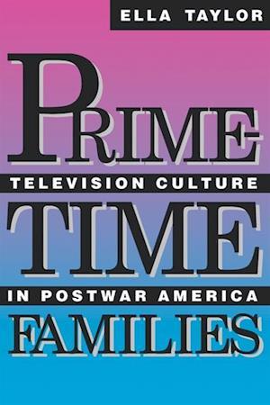 Prime-Time Families af Ella Taylor