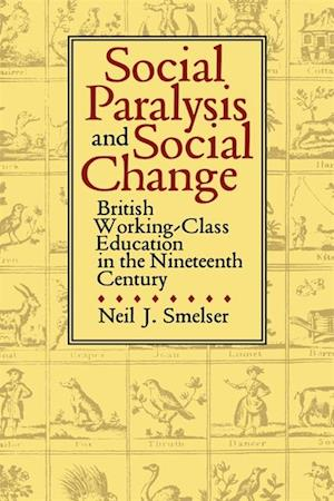 Social Paralysis and Social Change af Neil J. Smelser