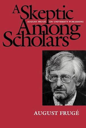 Skeptic Among Scholars af August Fruge
