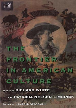 Frontier in American Culture af Richard White, Patricia Nelson Limerick
