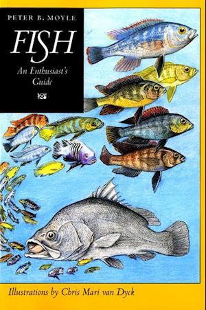 Fish af Peter B. Moyle