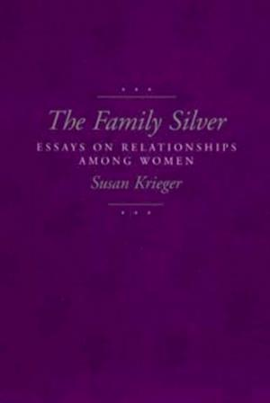 Family Silver af Susan Krieger