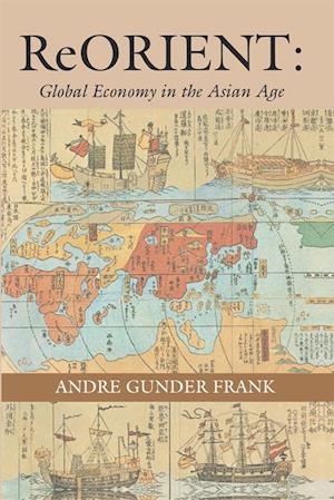 ReORIENT af Andre Gunder Frank