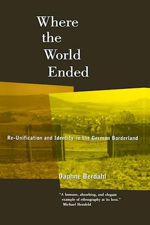 Where the World Ended af Daphne Berdahl