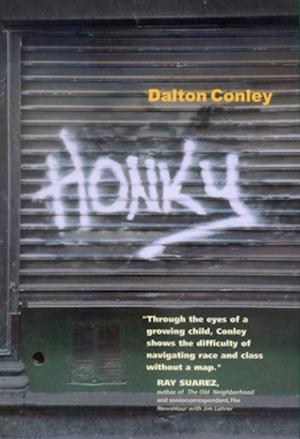Honky af Dalton Conley