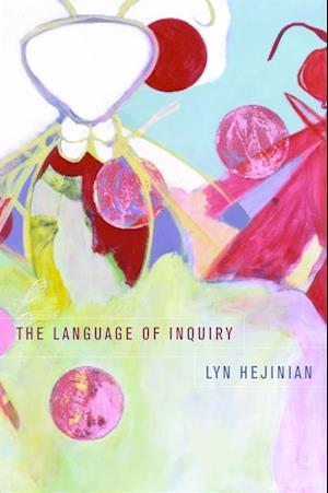 Language of Inquiry af Lyn Hejinian
