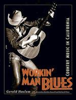 Workin' Man Blues af Gerald W. Haslam
