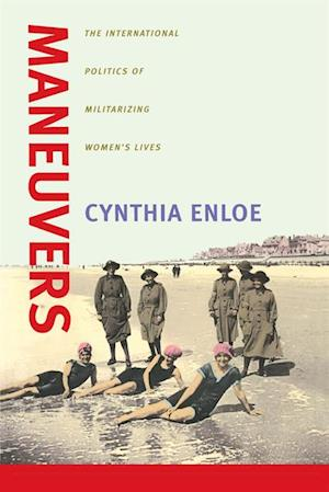 Maneuvers af Cynthia Enloe