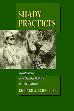 Shady Practices af Richard A. Schroeder