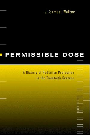 Permissible Dose af J. Samuel Walker